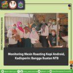 Monitoring Mesin Roasting Kopi Android, Kadisperin: Bangga Buatan NTB